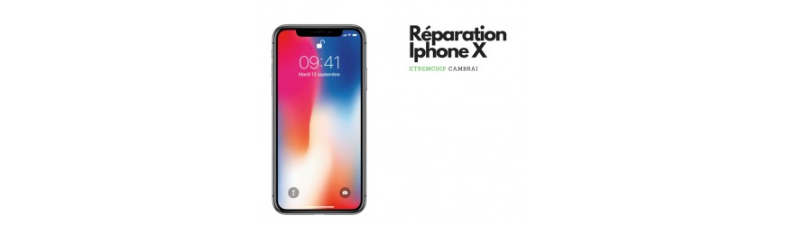 Réparation iphone X 10 cambrai