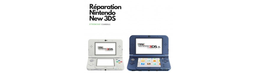 Réparation New 3DS / XL